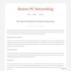 The Secret Behind It Disaster Recovery – Boston PC Networking
