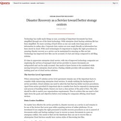 Disaster Recovery as a Service toward better storage centers