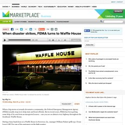 When disaster strikes, FEMA turns to Waffle House