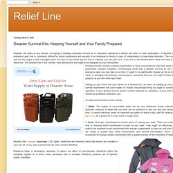 Relief Line: Disaster Survival Kits: Keeping Yourself and Your Family Prepared