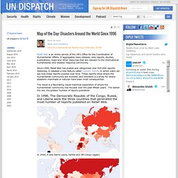 Map of the Day: Disasters Around the World Since 1996