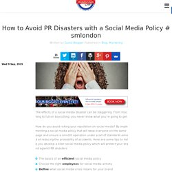 How to Avoid PR Disasters with a Social Media Policy