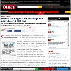 M-Disc: le support de stockage fait pour durer 1000ans