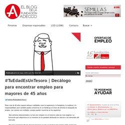 """""""Tu edad es un tesoro"""" Decálogo Fundación Adecco (web)"""