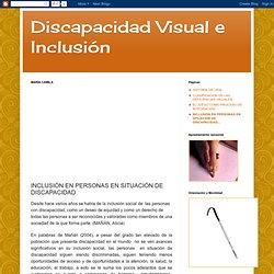 INCLUSIÓN EN PERSONAS EN SITUACIÓN DE DISCAPACIDAD