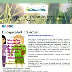 Discapacidad intelectual - Cursos Trabajo Social y Educacion