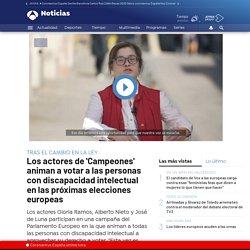 Los actores de 'Campeones' animan a votar a las personas con discapacidad intelectual en las próximas elecciones europeas