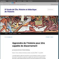 Apprendre de l'histoire pour être capable de discernement