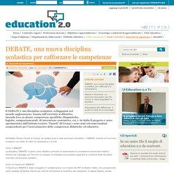 DEBATE, una nuova disciplina scolastica per rafforzare le competenze