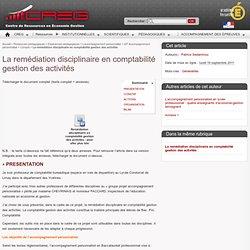 La remédiation disciplinaire en comptabilité gestion des activités