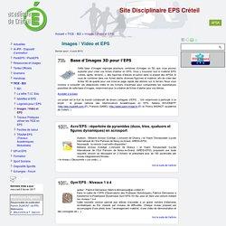 [Site Disciplinaire EPS Créteil] Images / Vidéo et EPS