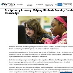 Disciplinary Literacy: Helping Students Develop Insider Knowledge - Discovery Education