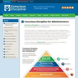 Conscious Discipline for Administrators - Conscious Discipline