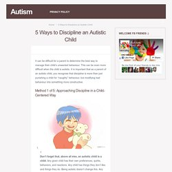 5 Ways to Discipline an Autistic Child – Autism