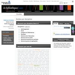 Guides par discipline - Bibliothèques - Université de Montréal