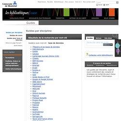 Guides par discipline avec mot-clé base de données - Bibliothèques - Université de Montréal