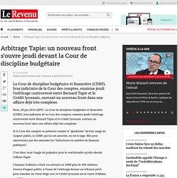 Arbitrage Tapie: un nouveau front s'ouvre jeudi devant la Cour de discipline budgétaire