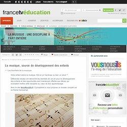 Dossier : Education musicale, la musique à l'école - La musique, source de développement des enfants - Curiosphere