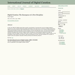 Digital Curation: The Emergence of a New Discipline | Higgins | International Journal of Digital Curation