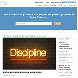 The Big D - Discipline in Pandemic Pods & Microschools