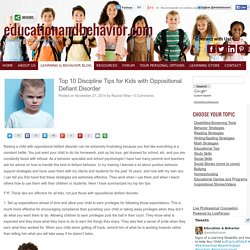 Top 10 Discipline Tips for Kids with Oppitional Defiant Disorder