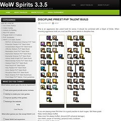 WoW Spirits 3.3.5: Discipline Priest PvP Talent Build (WotLK 3.3.5)
