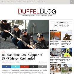 In Discipline Row, Skipper of USNS Mercy Keelhauled