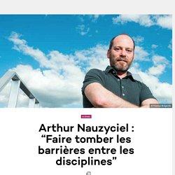 """Arthur Nauzyciel : """"Faire tomber les barrières entre les disciplines"""" - Les Inrocks : magazine et actualité culturelle en continu"""