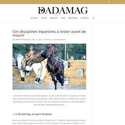 Ces disciplines équestres à tester avant de mourir - Dadamag