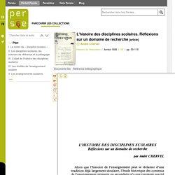 L'histoire des disciplines scolaires. Réflexions sur un domaine de recherche