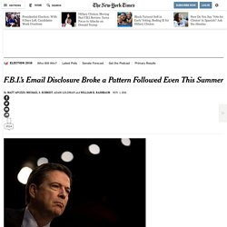 F.B.I.'s Email Disclosure Broke a Pattern Followed Even This Summer