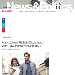 """France's New """"Right to Disconnect"""" Work Law Takes Effect January 1"""