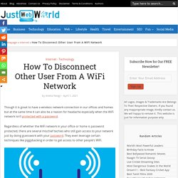 How To Disconnect Other User From A WiFi Network