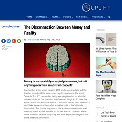 The Disconnection between Money and Reality