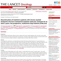 Discontinuation of imatinib in patients with chronic myeloid leukaemia who have maintained complete molecular remission for at least 2 years: the prospective, multicentre Stop Imatinib (STIM) trial : The Lancet Oncology