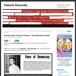 The Discordian Timeline of Chaos – Kerry Wendell Thornley
