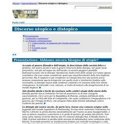 Paola Gatti, Discorso utopico e distopico (Mneme)