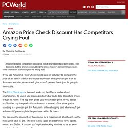 Amazon Price Check Discount Has Competitors Crying Foul