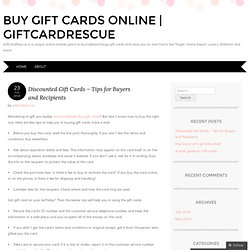 Discounted Gift Cards – Tips for Buyers and Recipients