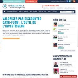 Valoriser par Discounted Cash-Flow : l'outil de l'investisseur