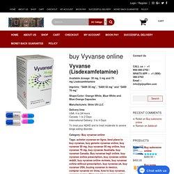 Buy Vyvanse Online at Discount
