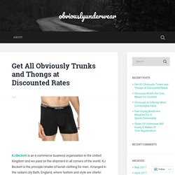 Get All Obviously Trunks and Thongs at Discounted Rates – obviouslyunderwear