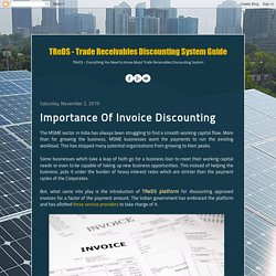 Importance Of Invoice Discounting - TReDS - Trade Receivables Discounting System Guide