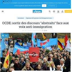 """OCDE: sortir des discours """"abstraits"""" face aux voix anti-immigration - Le Parisien"""