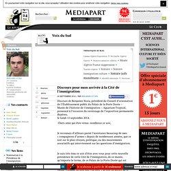 Blogs.mediapart.fr - Discours pour mon arrivée à la Cité de l'immigration