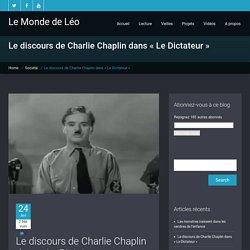 """Le discours de Charlie Chaplin dans """"Le Dictateur"""" - Le Monde de Léo"""