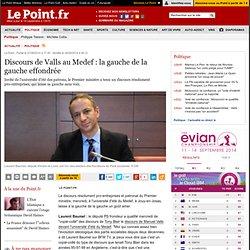 28/08 Discours de Valls au Medef : la gauche de la gauche effondrée