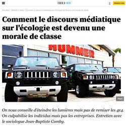 Comment le discours médiatique sur l'écologie est devenu une morale de classe