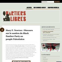 Huey P. Newton : Discours sur le soutien du Black Panther Party au peuple Palestinien