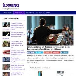 Comment écrire un discours percutant en moins d'une minute : la méthode en 4 étapes – Éloquence Magazine